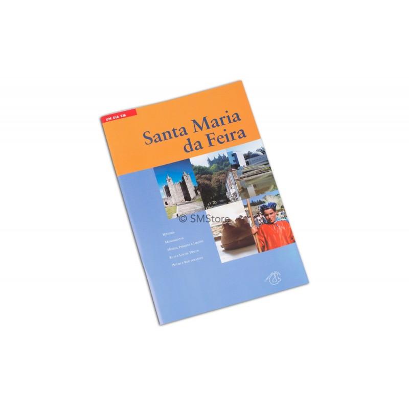Livro Um Dia em Santa Maria da Feira
